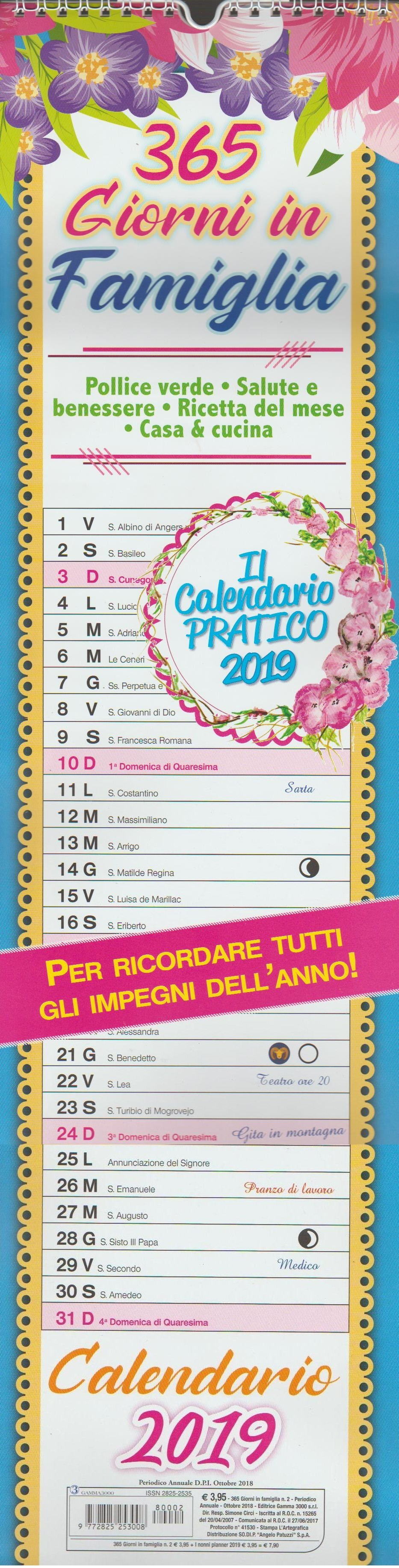 Calendario 365.Calendario 365 Giorni In Famiglia 2018 Cm 16 X 62 C Spirale