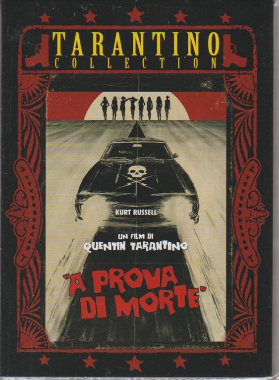 A PROVA DI MORTE. UN FILM DI QUENTIN TARANTINO. QUARTA USCITA.  V. M. 14.