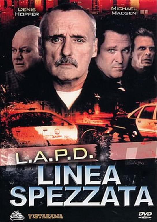 L.a.p.d. - Linea Spezzata - Dennis Hopper, Michael Madsen, Marc Singer (DVD)