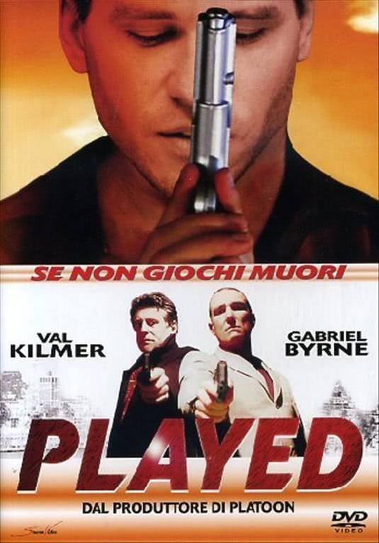 Played - Se Non Giochi Muori - Patrick Bergin, Val Kilmer, Anthony LaPaglia (DVD)
