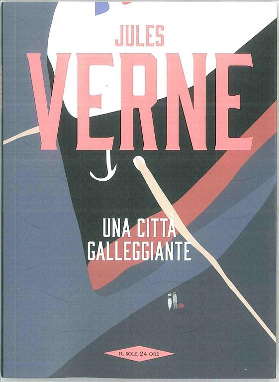 Jules Verne - Una città galleggiante