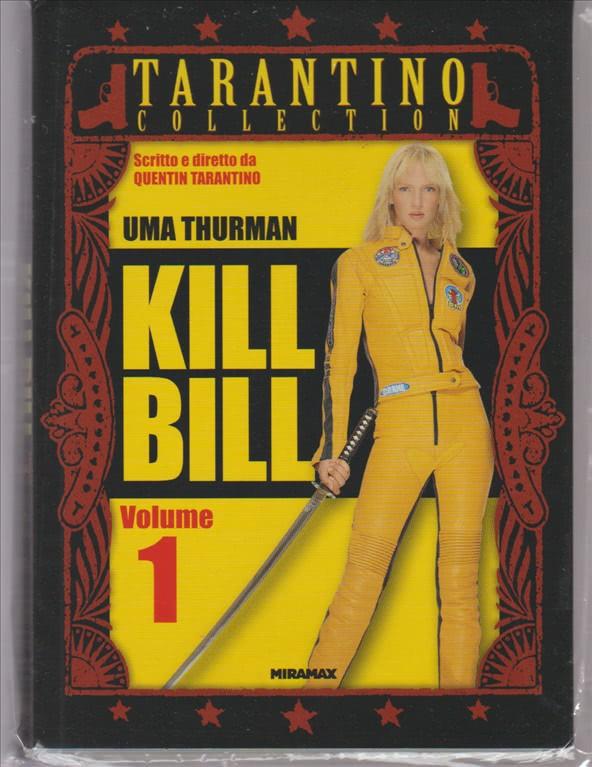 KILL BILL VOLUME 1. OTTAVA USCITA. TARANTINO COLLECTION. CON UMA THURMAN.