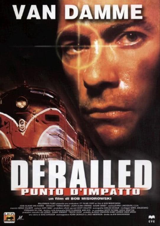Derailed - Punto D'Impatto -  Jean-Claude Van Damme, Tomas Arana, Laura Elena Harring (DVD)