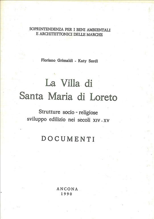 La Villa di Santa Maria di Loreto - 1990  di F.Grimaldi e K.Sordi