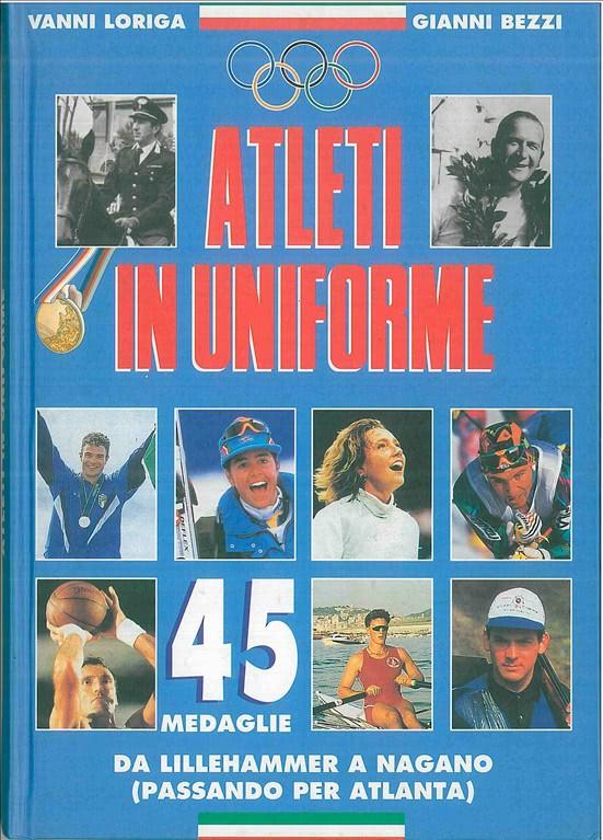 Atleti in uniforme di  Vanni Loriga e Gianni Bezzi anno 1998