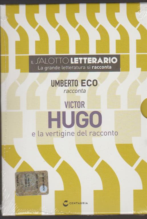 DVD Umberto Eco racconta Victor Hugo e la vertigine del racconto