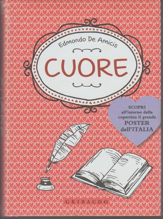 I Libri Cuore di Edmondo De Amicis ed. GRIBAUDO
