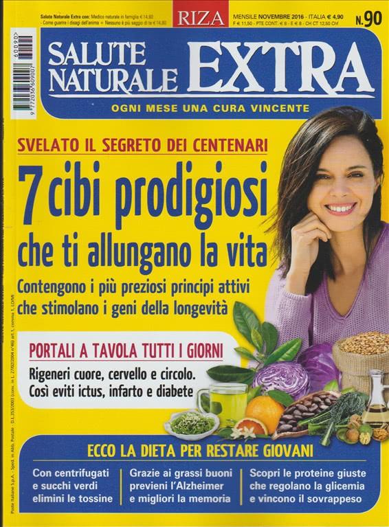 Salute Naturale Extra by RIZA - mensile nr. 90 Novembre 2016