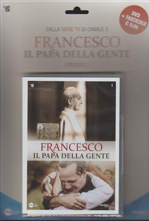 DVD  Francesco il Papa della gente - 1° Episodio della serie TV di canale 5