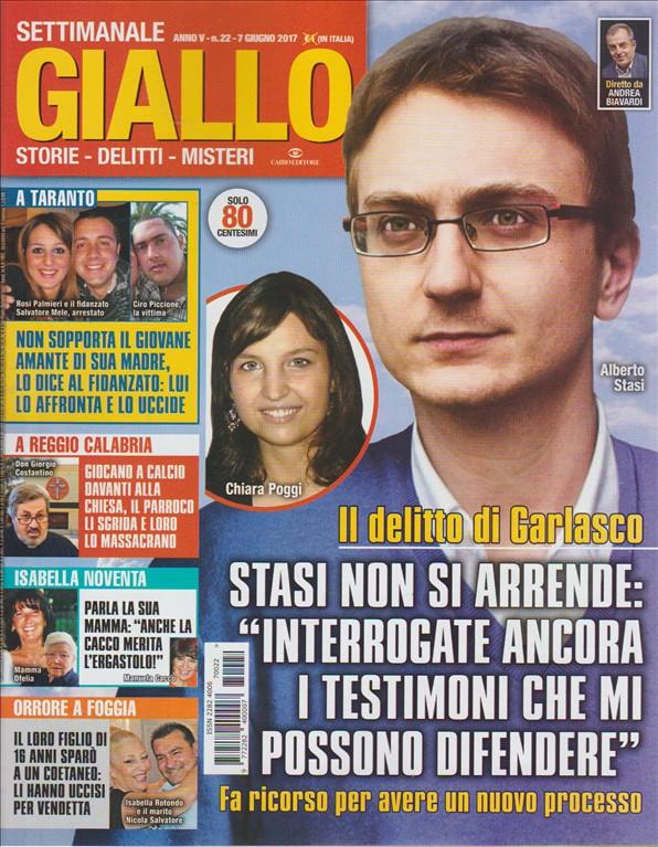 """Giallo - settimanale n. 22 - 7 giugno 2017 """"il delitto di Garlasco"""""""