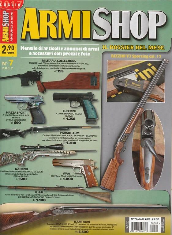 """Armi Shop - mensile n. 7 - Luglio 2017 """"Annunci di armi"""""""
