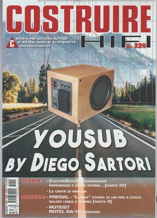 Costruire Hi-Fi - mensile n. 220 Agosto 2017 - 2Yousub by Diego Sartori