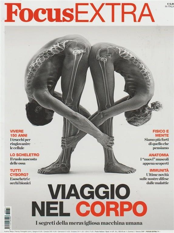 Focus Extra - Bimestrale n. 71 Maggio 2016 - Viaggio nel corpo