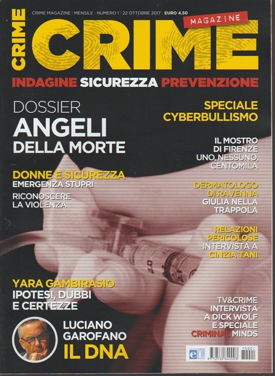Crime Magazine - mensile n. 1 Ottobre 2017 - Indagine, sicurezza, prevenzione