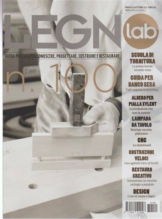 Legno Lab - mensile n. 100 Ottobre 2017 Design: L'uso di resine e legno