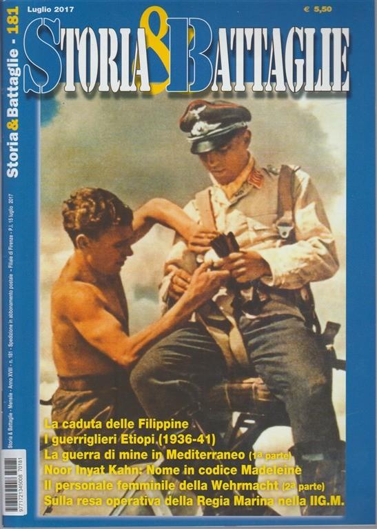 Storia & Battaglie - mensile n. 181 Luglio 2017 La caduta delle Filippine
