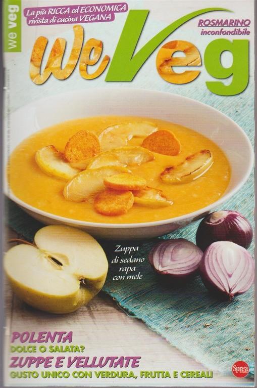 We Veg - Mensile n. 34 Novembre 2017 - Polenta dolce e salata