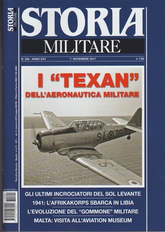 Storia Militare - mensile n.290 Novembre 2017 - Malta: visita all'Aviation Museum
