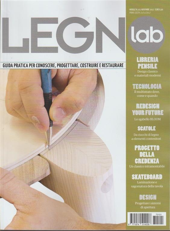 Legno Lab - mensile n. 101 Novembre 2017