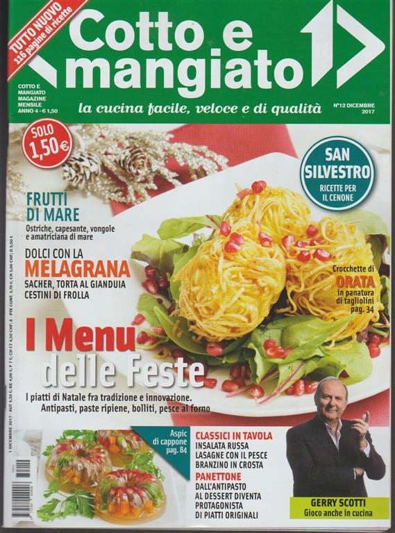 Cotto e Mangiato - mensile n.12 Dicembre2017 San Silvestro ricette per il cenone