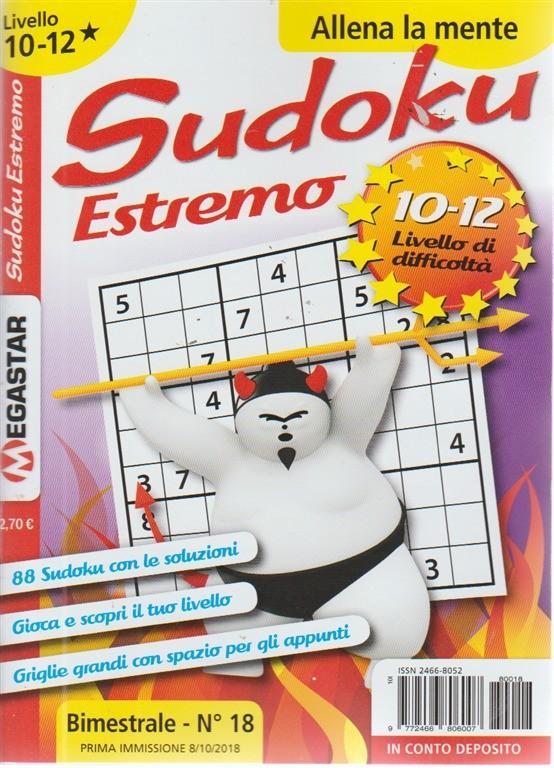 Sudoku Estremo - Liv.10-12 - n. 18 - bimestrale - 8/10/2018