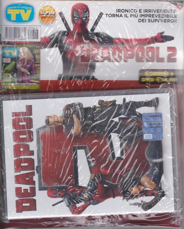 Sorrisi e canzoni tv + dvd Deadpool 2 - settimanale - n. 43