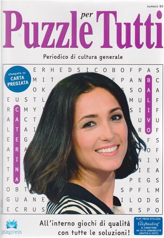 Puzzle per tutti - n. 99 - bimestrale - 2/11/2018 - Caterina Balivo