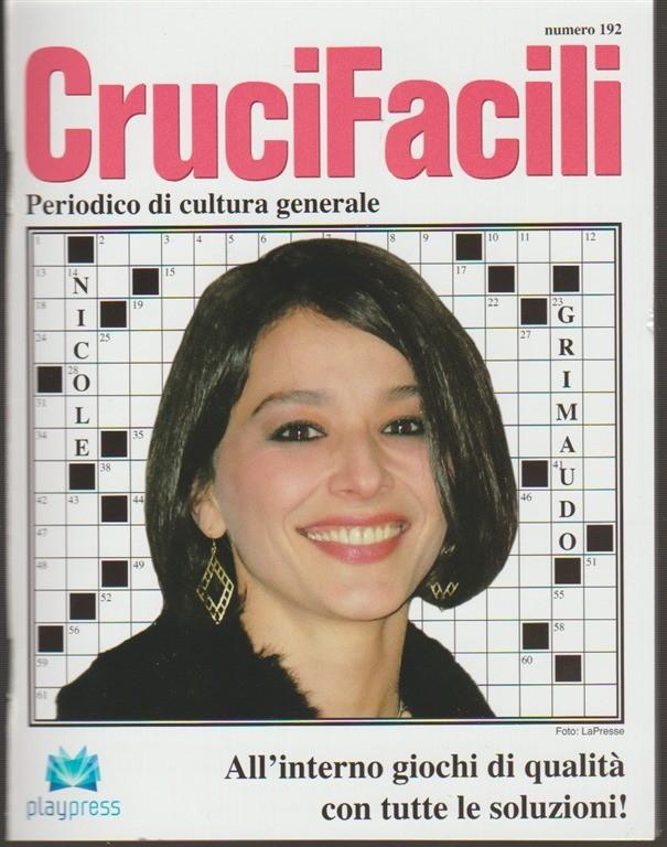 Crucifacili - bimestrale n. 192 Marzo 2018 - Nicole Grimaudo