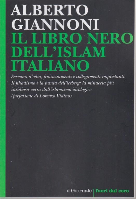 Il ibro nero dell'islam italiano - Alberto Giannoni - n. 101 -