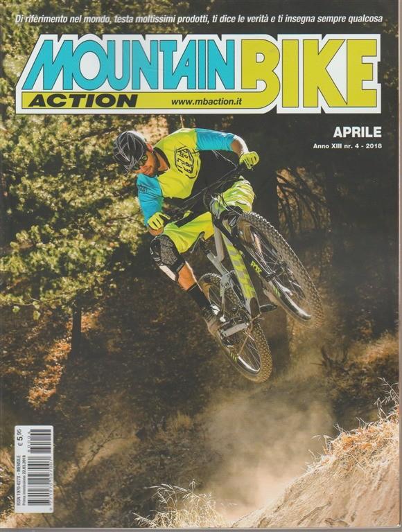 Mountain Bike Action - mensile n. 4 Aprile 2018