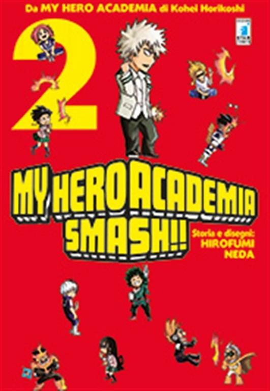 Manga: MY HERO ACADEMIA SMASH!! # 2 - Star comics collana Dragon #238