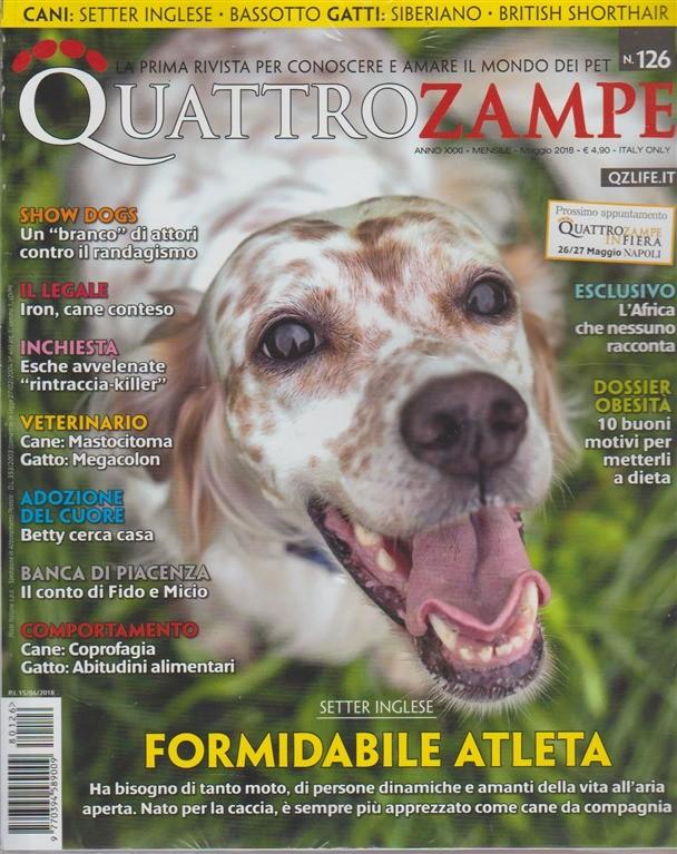 Quattro Zampe - n. 126 - mensile - maggio 2018 -