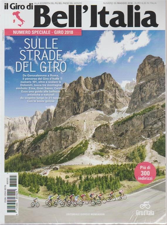 Il giro di Bell'Italia n. 55 - maggio 2018 - trimestrale - numero speciale - giro 2018
