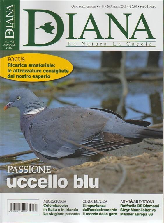 Diana - La Natura  La Caccia n. 8 - quattordicinale - 26 aprile 2018