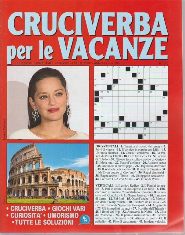 Cruciverba Per Le Vacanze - n. 208 - periodico trimestrale - maggio - luglio 2018