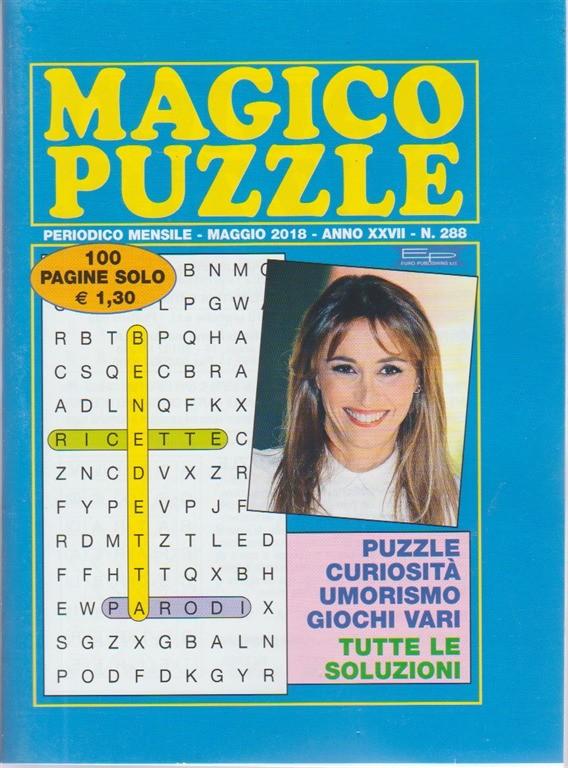 Magico Puzzle - n. 288 - periodico mensile - maggio 2018