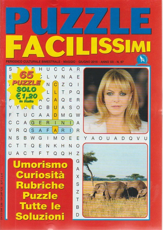 Puzzle Facilissimi - n. 67 - periodico culturale bimestrale - maggio - luglio 2018