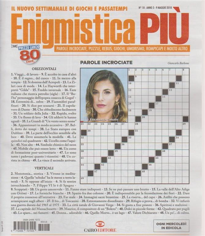 Enigmistica Piu' n. 18 - 9 maggio 2018 - ogni mercoledì in edicola