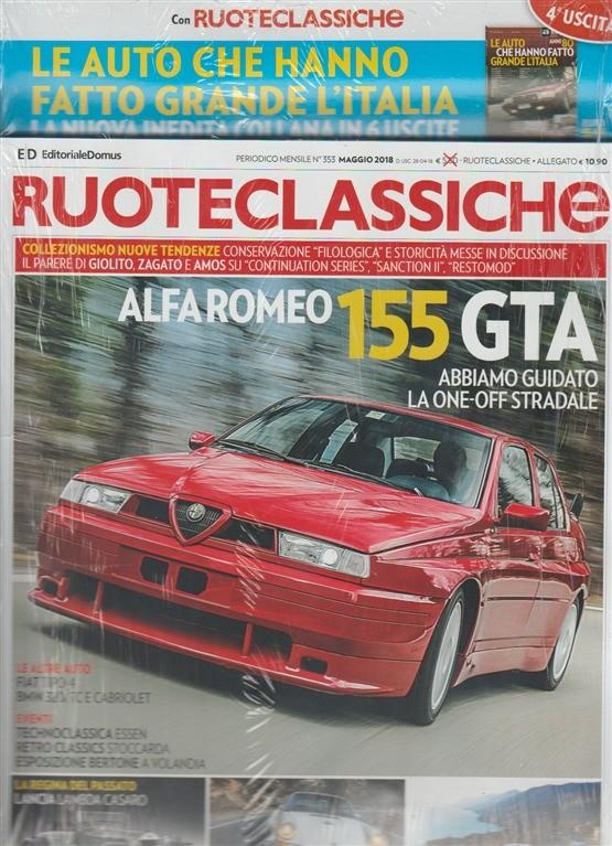 Ruote Classiche -mensile n. 353-maggio 2018+Le auto che hanno...l'Italia vol. 4
