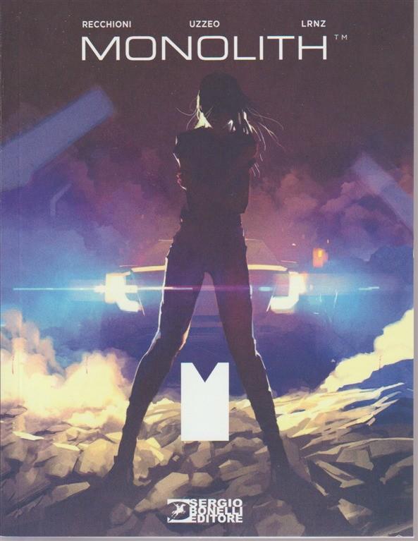 Romanzi A Fumetti - Monolith n. 37 - 12 maggio 2018 -  bimestrale