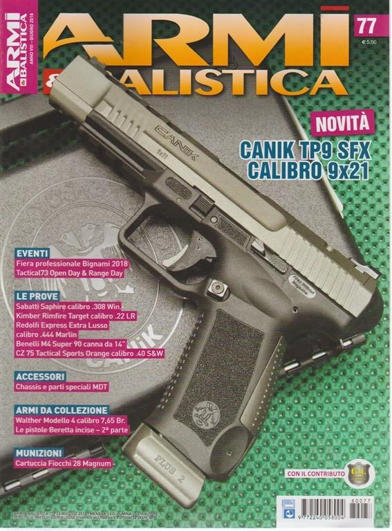 Armi & balistica n. 77 - giugno 2018 - mensile