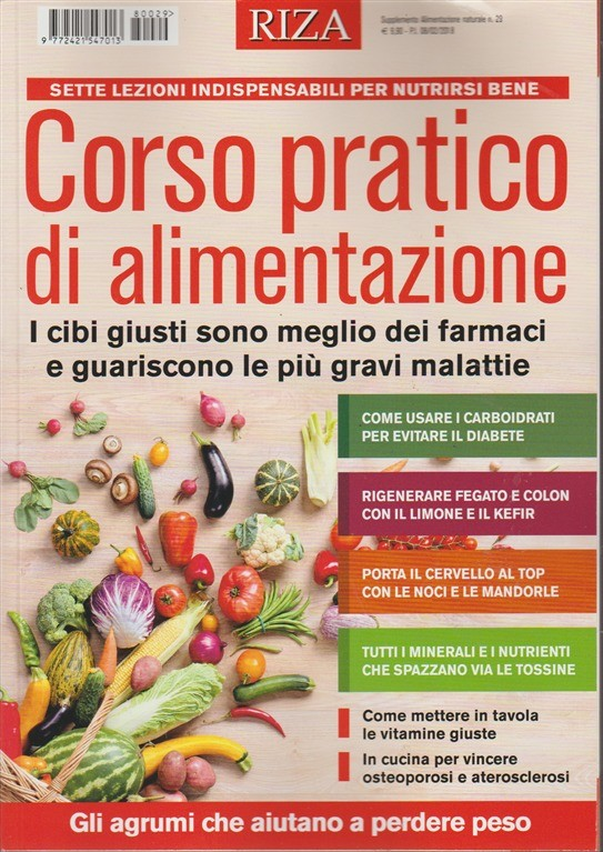 RIZA Corso pratico di Alimentazione - speciale di Alimentazione naturale Riza