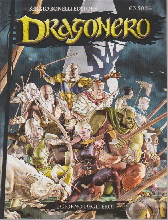 Dragonero - Il Giorno Degli Eroi - n. 62 - mensile - luglio 2018
