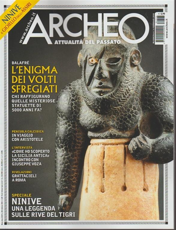 Archeo - mensile n. 396 Febbrai 2018 NINIVE il gioiello degli Assiri