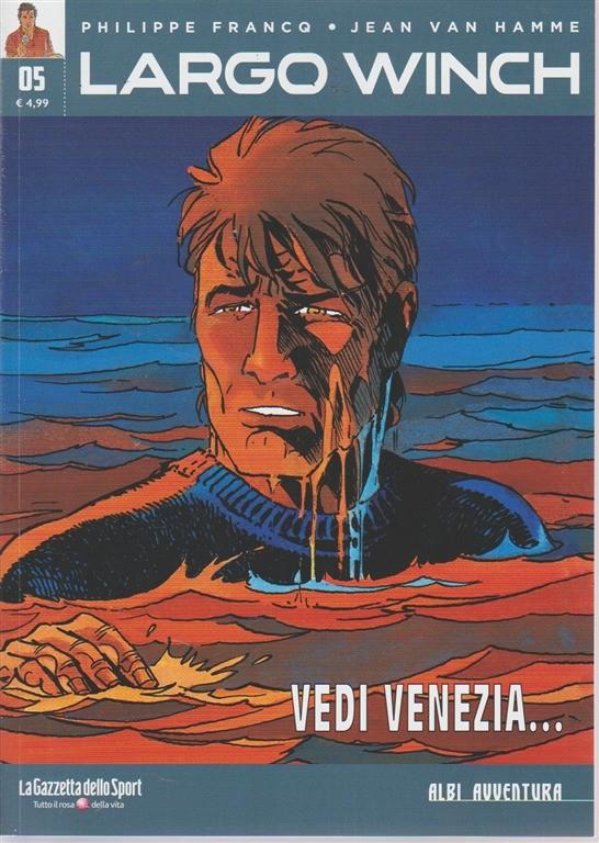 Albi Avventura - Largo Winch 5 - Vedi Venezia.... - settimanale