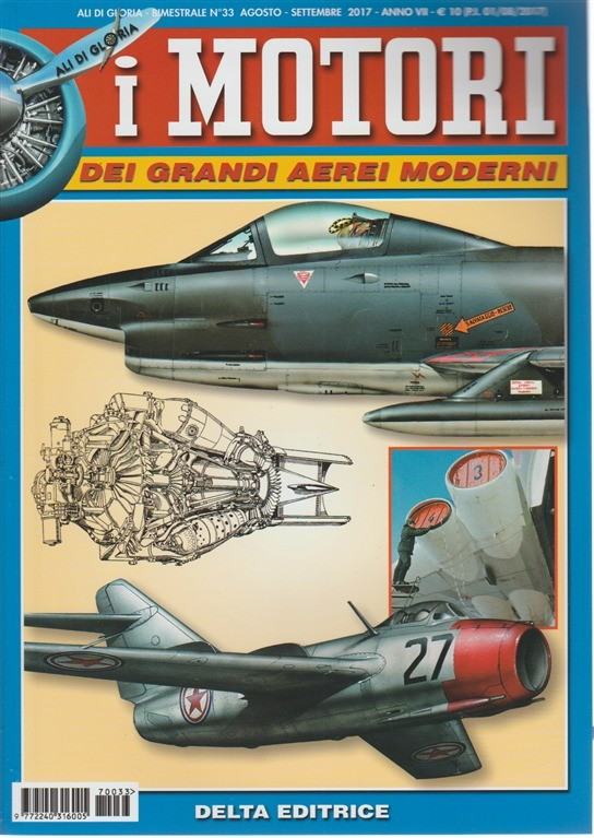 Ali Di Gloria - Bimestrale n. 33 Agosto 2017 i Motori dei Grandi Aerei Moderni