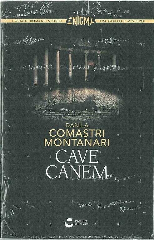 Libro CAVE CANEM di D.Comastri Montanari della Fabbri editore