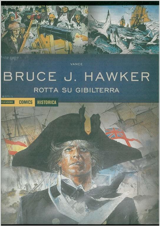 HISTORICA-Bruce J. Hawker: 1 Rotta su Gibilterra-Mondadori Comics