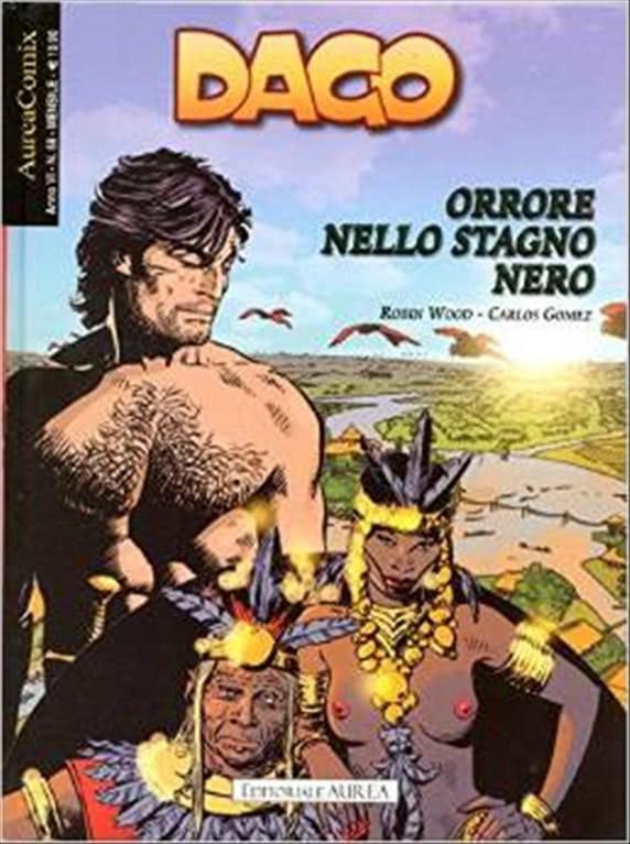DAGO - ORRORE NELLO STAGNO NERO - AUREACOMIX - N° 58