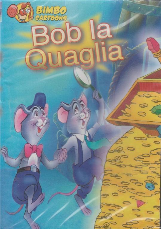 Bob la Quaglia - DVD Bimbo Cartoons - Bambini ragazzi